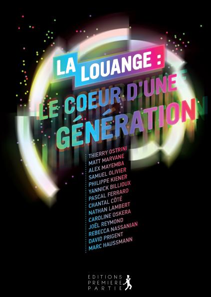 """Collectif """"La louange : Le coeur d'une génération"""""""